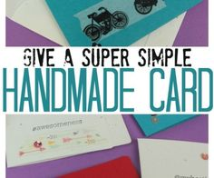 Make and give a Super Simple Handmade Card using washi tape and supplies you already have on hand. Make and give a Super Simple Handmade Card using washi tape and supplies you already have on hand.