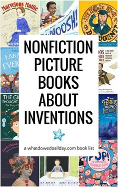 Nonfiction books about inventions and their amazing inventors. These picture books for children are essential for teaching kids about STEM and STEAM subjects. Inventions range from the ordinary to the extraordinary. Science Books, Teaching Science, Science Activities, Teaching Kids, Sequencing Activities, Ideas Para Inventos, Nonfiction Books For Kids, Pokemon, Nerd