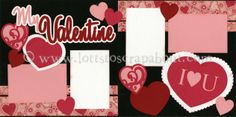 My Valentine Scrapbook Page Kit