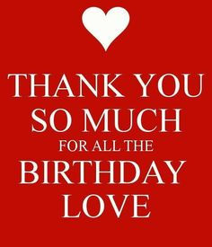 Thank you the Birthday Love