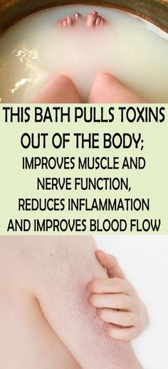 THIS BATH PULLS TOXINS OUT OF THE BODY; IMPROVES MUSCLE AND NERVE FUNCTION, REDUCES INFLAMMATION AND IMPROVES BLOOD FLOW - Fashion Is My Petition