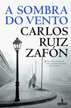 A Sombra do Vento – Carlos Ruiz Zafón