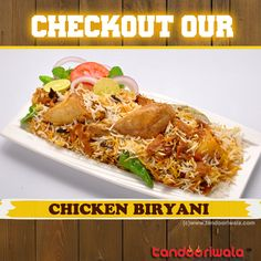 Checkout the Chicken Biryani at Tandooriwala Franchise Restaurant!