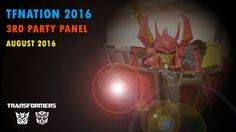 TFNation 2016 Transformers Figures Third Party Panel and Toy Collection Pictures