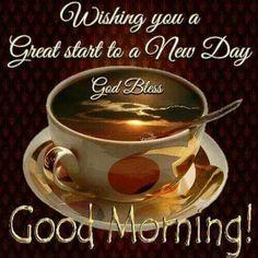 234 Best Good Morning Blessings Images Good Morning Good Morning