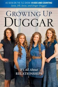 Growing up Duggar : it's all about relationships by Jana Duggar.  Click the cover image to check out or request the biographies and memoirs kindle.