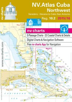 NV-Charts Reg. 10.2: Cuba Northwest, Varadero, Havana to Cabo San Antonio, 2015/16 Ed.