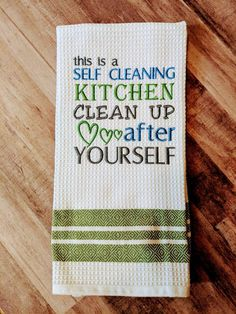 Self Cleaning Kitchen Embroidered Towel by KatzKreation on Etsy Dish Towels, Tea Towels, Kitchen Humor, Kitchen Sayings, Kitchen Vinyl, Kitchen Prints, Kitchen Decor Sets, Decorative Hand Towels, Mason Jars