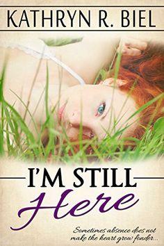 I'm Still Here by Kathryn R. Biel, http://smile.amazon.com/dp/B00MQA66C8/ref=cm_sw_r_pi_dp_cYlfvb1W3MM4R