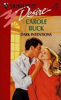 Dark Intentions by Carole Buck