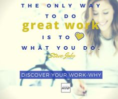 Discover Your Work-Why