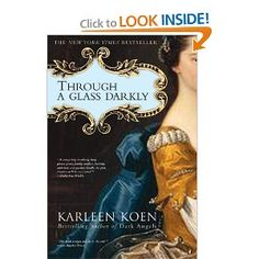 Through a Glass Darkly - early 18th century coming of age novel sucks you in after the first dozen pages