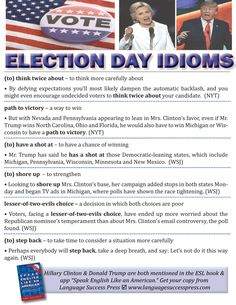 Enjoy these idioms to mark Election Day in the United States.