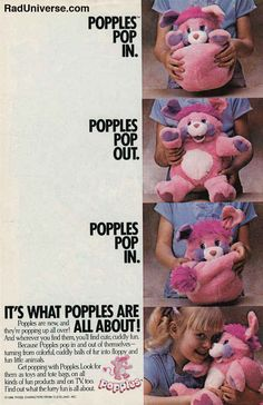 I loved looking at this. 53 things from the 80's. ahhhhh childhood memories. The struggle of trying to get your Popple into his ball shape.