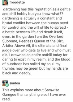 Samwise gamgee, lord of death and judgement...gardener supreme http://amzn.to/2tmWHG9