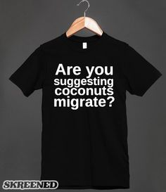 Coconuts Migrate? Monty Python and the Holy Grail