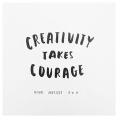 Creativity takes courage [Inspiration, motivation, quote] Words Quotes, Wise Words, Me Quotes, Motivational Quotes, Inspirational Quotes, Sayings, Yoga Quotes, Pretty Words, Beautiful Words