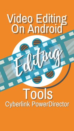 Is There A Good Video Editor For Android? Editor, Android, Tips, Counseling