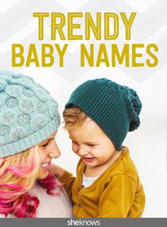 50 baby names with a trendy twist