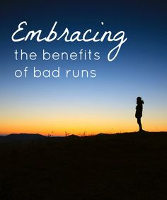Pin it for later! You'll need the reminder after your next bad run!! Embracing the benefits of bad runs to become a better runner