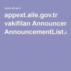 appext.aile.gov.tr vakifilan AnnouncementList.aspx