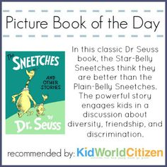 Anti-Racism Lessons & Discussions Using Book, The Sneetches by Dr. Seuss (from Kid World Citizen)