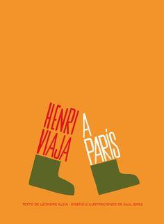 Henri viaja a Paris Saul Bass, Graphic Design Inspiration, Storytelling, Childrens Books, Typography, The Originals, Reading, Blog, Posters