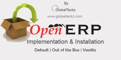 OpenERP Vanilla | Default | Out of the Box Implementation & Installation - Globalteckz