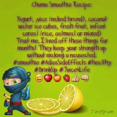 My personal chemo smoothie recipe, trust me. I lived off these for a whole summer when I first started treatments!