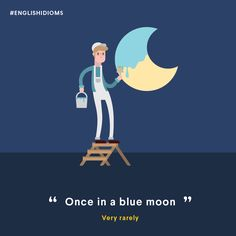 Once in a while! #English #Idioms #OnceInABlueMoon
