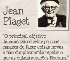 LOVE STORIES: Frases de Famosos - Jean Piaget