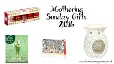 Mothering Sunday Gift Guide 2016 / Twinmummyyummy