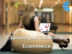 Sprucing up Traditional Ecommerce Augmented Reality Technology, Ecommerce, Fitbit, Passion, Traditional, Landscape, Digital, Fun, E Commerce