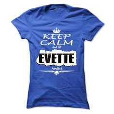 Keep Calm And Let EVETTE Handle It- T Shirt, Hoodie, Hoodies, Year,Name, Birthday  #EVETTE. Get now ==> https://www.sunfrog.com/Keep-Calm-And-Let-EVETTE-Handle-It-T-Shirt-Hoodie-Hoodies-YearName-Birthday-Ladies.html?74430