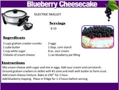 """If you have guests for dinner and you don't have time to prepare a fancy desert.  Try this delicious Blueberry Cheesecake made in the  Saladmaster 12"""" Oil Core Electric Skillet. It's so easy to make, you just set the temperature and bake."""