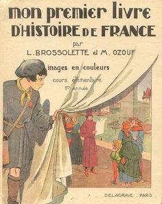Vintage Book Covers, Vintage Children's Books, French Phrases, French History, Early Readers, Vintage School, Teaching French, Children's Book Illustration, Pulp Fiction