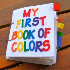 My First Book of Colors quiet book/felt book/busy book - NO LOOSE PARTS, perfect for babies or toddlers Preschool Books, Toddler Preschool, Toddler Activities, Family Activities, Indoor Activities, Summer Activities, Felt Books, Quiet Books, Name Letters