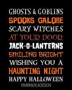 Halloween Quote 8x10 Digital Print by KimBradicaDesign on Etsy, $15.00