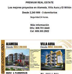PREMIUM REAL ESTATE Los mejores proyectos en Alameda, Villa Aura y El Millón Desde 2,240 MM - 3 dormitorios Seguridad 24 horas.  Más información Ofic: 809.701.6440 Cel: 809.303.2922