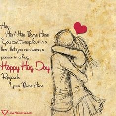 Write your names on unique romantic couple happy hug day images in quick time.we have a best collection of beautiful high resolution hug day images with Romantic Couple Names, Romantic Hug, Romantic Images, Romantic Couples, Romantic Birthday, Happy Hug Day Images, Hug Images, Wishes Images, Love Images