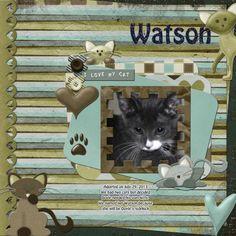 Watson layout by Shellby Joslin   Pixel Scrapper digital scrapbooking I used Twin Mom Scraps Kitty Crush www.twinmomscraps.com