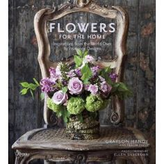 """Flowers for the Home"" by Grayson Handy & Tracey Zabar"