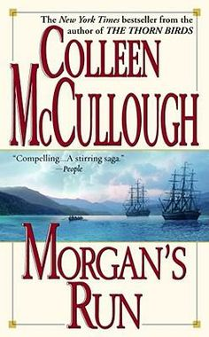 Colleen McCullough - Morgan's Run