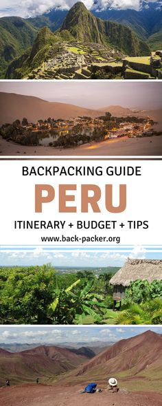 The ultimate guide to backpacking Peru. Best routes and places to visit from Lima to Cusco and Machu Picchu to Lake Titicaca + tips on Peruvian food and cuisine and how to budget for your trip. Travel in South America. | Back-packer.org #Peru #SouthAmeric