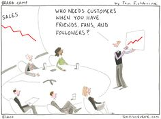 friends, fans, and followers - Tom Fishburne
