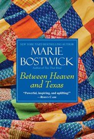 Between Heaven And Texas by Marie Bostwick ebook deal