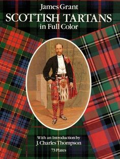 Book - Scottish Tartans in Full Color by James Grant