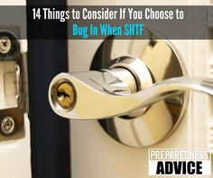 If you plan on bugging in,you need this list of 14 things to consider. #PreparednessAdvice