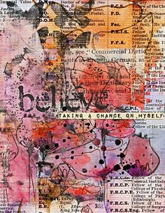 Heather Greenwood | Scrapbooker + Mixed Media Artist: Believe - Taking A Chance On Myself