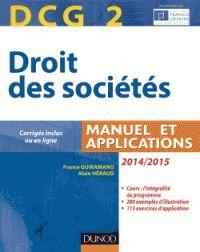DCG2 Droit des sociétés. Manuel et applications 8e édition http://catalogues-bu.univ-lemans.fr/flora_umaine/jsp/index_view_direct_anonymous.jsp?PPN=178420603